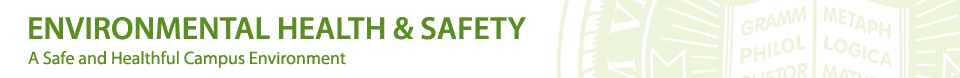 Environmental Health and Safety - A Safe and Healthful Campus Environment