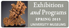 2015 Exhibitions-University Museums