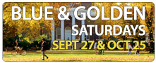 Blue & Golden Saturdays-9/27 & 10/25