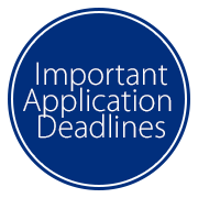 Important Application Deadlines