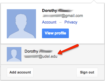 UD IT: Multiple Sign-ins and Google Apps at UD